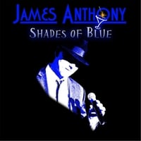 James Anthony | Shades of Blue