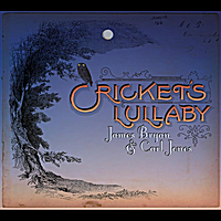 James Bryan & Carl Jones | Cricket's Lullaby