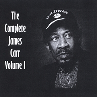 James Carr | The Complete James Carr Volume 1 - jamescarr