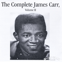 James Carr | The Complete James Carr, Volume 2