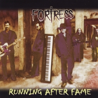 Fortress | Running After Fame