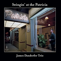 James Danderfer | Swingin' at the Patricia