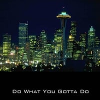 James Derrick Moody | Do What You Gotta Do