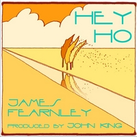 James Fearnley | Hey Ho