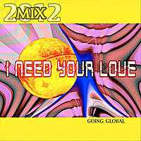 James Henry | I  Need Your Love (2012 Mix Going Global)