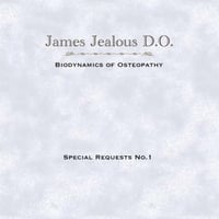 James Jealous D.O. | Special Requests No.1