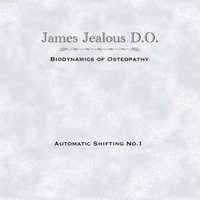 James Jealous D.O. | Automatic Shifting No.1