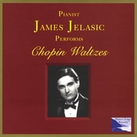 James Jelasic | Chopin Waltzes