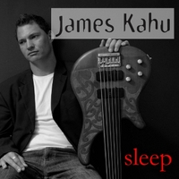 James Kahu | Sleep