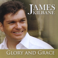 James Kilbane | Glory and Grace