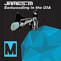 James M | Eastwooding in the Usa