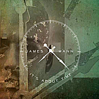 James Mann | It's About Time
