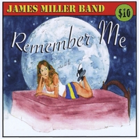 James Miller Band | Remember Me