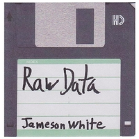 Jameson White | The Raw Data