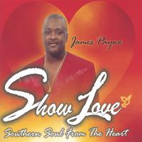 James Payne | Show Love