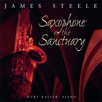 James Steele | Saxophone in the Sanctuary