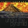 James Stewart: Under the Pyramid