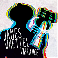 James Whetzel | Vibrance
