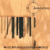 Jamhunters | Music Speaks Louder Than Words