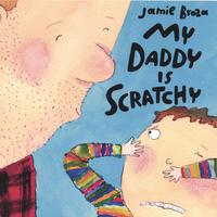 Jamie Broza | My Daddy Is Scratchy