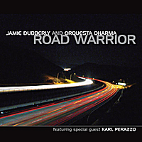 Jamie Dubberly & Orquesta Dharma | Road Warrior (feat. Karl Perazzo)
