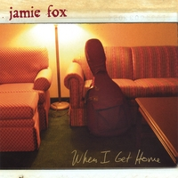 Jamie Fox | When I Get Home