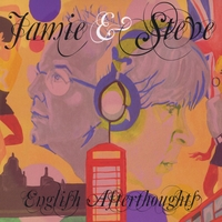 Jamie and Steve | English Afterthoughts