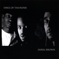 Jamili Brown | Dayz Of Thunder