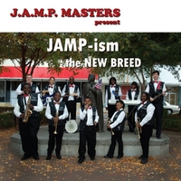 J.A.M.P. Masters | JAMP-ism The New Breed
