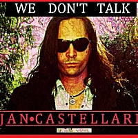 Jan Castellari | We Don't Talk