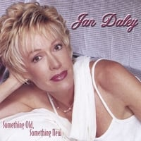 Jan Daley | Something Old, Something New
