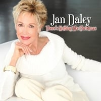 Jan Daley | There's Nothing Like Christmas