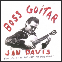 Jan Davis | Jan Davis - Boss Guitar