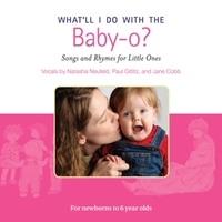 Natasha Neufeld, Paul Gitlitz & Jane Cobb | What'll I Do With the Baby-O?