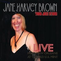 Jane Harvey Brown & Trad Jazz Stars | Live from New Orleans At the Old U.S. Mint