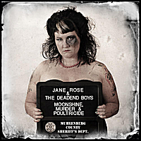 Jane Rose and the Deadend Boys | Poultricide