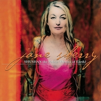 Jane Siberry | Shushan the Palace (Hymns of Earth) Christmas