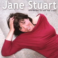 Jane Stuart | Beginning To See The Light