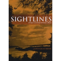Janet Grace Riehl | Sightlines: a Family Love Story in Poetry and Music