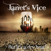 Janet's Vice | 180° (But It's a Dry Heat)