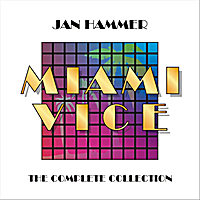 Jan Hammer | Miami Vice: The Complete Collection