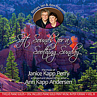 Janice Kapp Perry & Ann Kapp Andersen | Soft Sounds For a Soothing Sunday, Vol. III