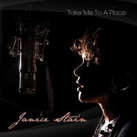 Janice Stain | Take Me to a Place