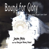 Janie Akin and the Bessie Blues Band | Bound for Glory