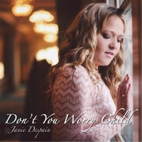 Janie Despain | Don't You Worry Child