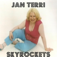 Jan Terri | Skyrockets