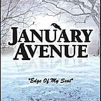 January Avenue | Edge of My Seat
