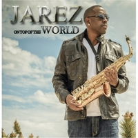 Jarez | On Top of the World