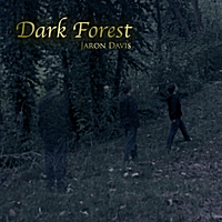 Jaron Davis | Dark Forest