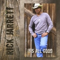 Rick Jarrett | It's All Good